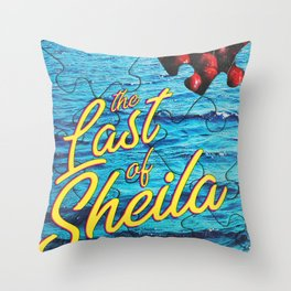The Last of Sheila Throw Pillow