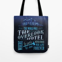 stephen king Tote Bags featuring The World Was The Overlook Hotel - Stephen King Quote by Evie Seo