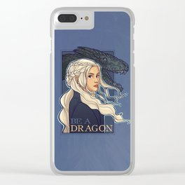 You're a Dragon Clear iPhone Case