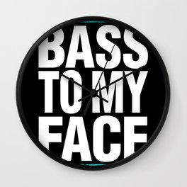Bass To My Face (cyan/white) Wall Clock