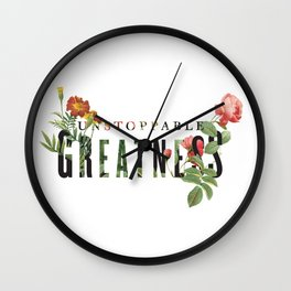 Unstoppable Greatness Wall Clock