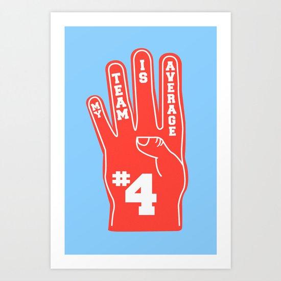 Foam Finger Art Print