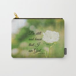 Psalm 46:10 Be Still Carry-All Pouch