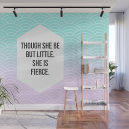 She Is Fierce Wall Mural