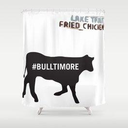 #Bulltimore Shower Curtain