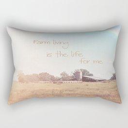 Farm Living is the Life for Me Rectangular Pillow