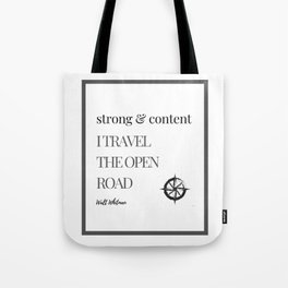 strong & content I travel Tote Bag
