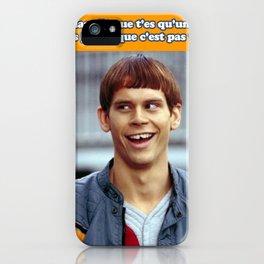 Maman dit que t'es qu'un con mais je sais que c'est pas vrai iPhone Case