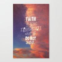 faith Canvas Prints featuring faith  by Brittney Borowski