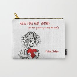 Frida Kahlo - Eres mi nada Carry-All Pouch