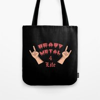 heavy metal Tote Bags featuring Heavy Metal 4 Life by Spooky Dooky
