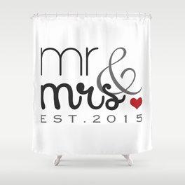 Mr. & Mrs. Typography - EST. 2015 Shower Curtain