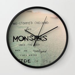 Fight your monsters Wall Clock
