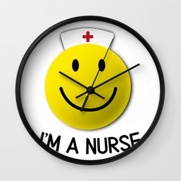I Am Nurses Funny Gifts Wall Clock