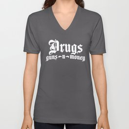 Bone Thugs Harmony Drugs Guns Money Hip Hop NWA Biggie Smalls gun Unisex V-Neck