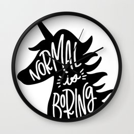 Normal Is Boring (Black and White) Wall Clock