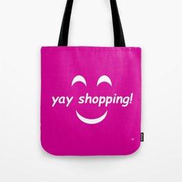 Yay Shopping! Tote Bag