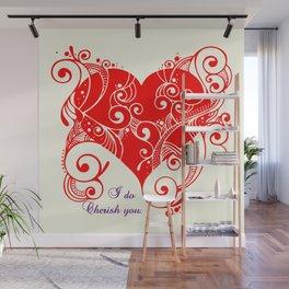 I do cherish you Wall Mural