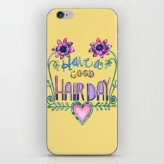 Have a Good Hair Day iPhone & iPod Skin
