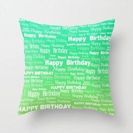 Happy Birthday! 9 Throw Pillow
