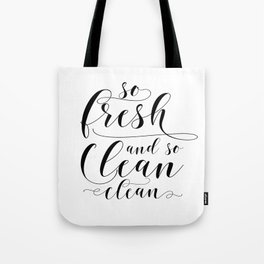 So Fresh And So Clean Clean, Printable Art, Bathroom Wall Art, Bathroom Printables Tote Bag