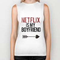 boyfriend Biker Tanks featuring Netflix is my Boyfriend by RexLambo