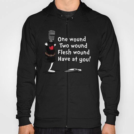One Wound, Two Wound..... Hoody