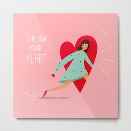 Follow your heart. Valentines Day illustration. Metal Print