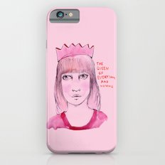The queen of everything and nothing iPhone 6 Slim Case