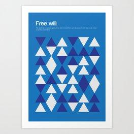 Free Will Art Print