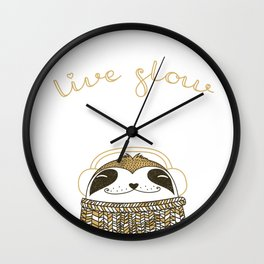Live slow :) Wall Clock