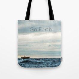 Go Forth Tote Bag