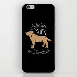 I Love Big Mutts and I Cannot Lie. - Gift iPhone Skin