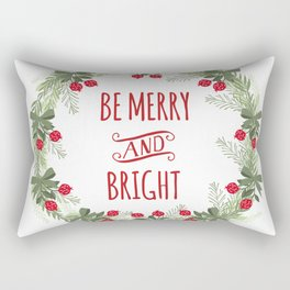 Be Merry and Bright Christmas Rectangular Pillow