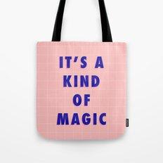 A Kind Of Magic Tote Bag