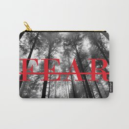 What Fear Carry-All Pouch