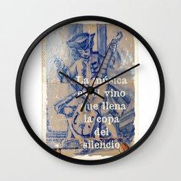 La Música es el vino que llena la copa del silencio Wall Clock