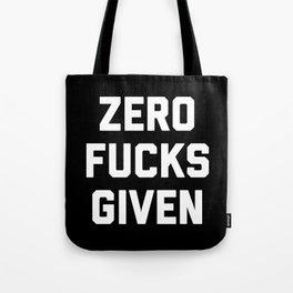 Zero F*cks Given Funny Quote Tote Bag