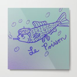 Le Poisson Metal Print
