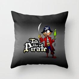 Talk like a Pirate Throw Pillow