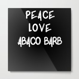 Peace love Abaco Barb horse breed equine lover Metal Print
