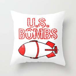 """A Bombing Tee For Bombers Saying """"U.S. Bombs"""" T-shirt Design United States Of America Explosives Throw Pillow"""