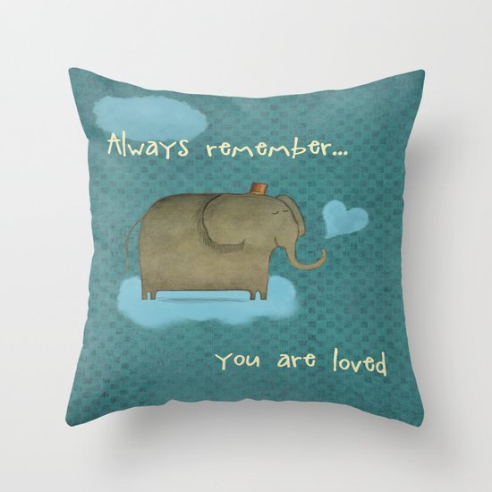 Always Remember Throw Pillow