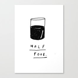 HALF FOOL Canvas Print