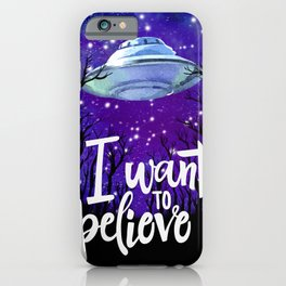 Space Neon Watercolor #12: I want to believe iPhone Case