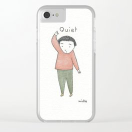 for the quiet ones Clear iPhone Case