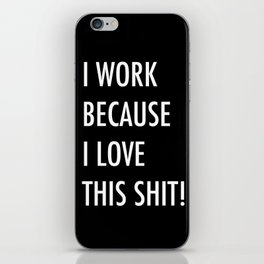 Because I Love This! iPhone Skin
