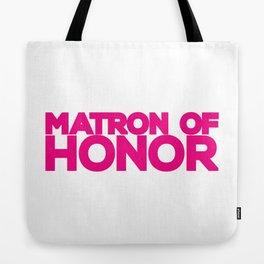 Matron of Honor Wedding Artwork - Hot Pink  Tote Bag