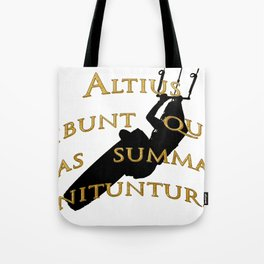 KiteSurf Freestyle They Will Rise Highest Who Strive High Tote Bag