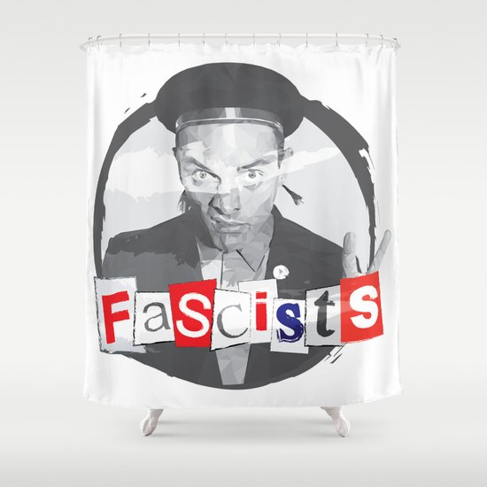 FASCISTS Shower Curtain